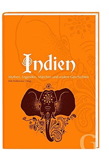 Indien  Mythen Märchen Und Andere Geschichten  Edition SOS Kinderdörfer   Geschichten Aus Aller Welt