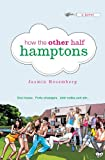 How the Other Half Hamptons: A Novel