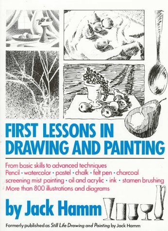 First Lessons in Drawing and Painting (Hamm Jack)