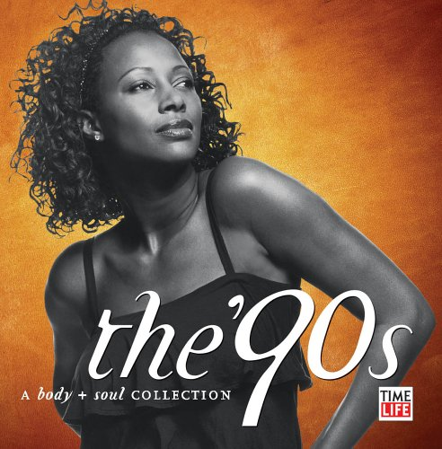 Body & Soul: The 90's by Time Life Records