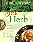 The Good Herb, Judith Benn Hurley, 0688179029