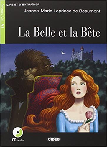 La Belle Et La Bete - Book & CD (French Edition): Jeanne