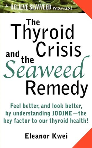 The Thyroid Crisis and the Seaweed Remedy pdf