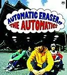 AUTOMATIC ERASER ep.