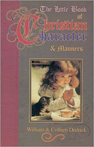 The Little Book of Christian Character & Manners: William