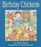 Birthday Chickens, Shirley Kurtz, 1561481106