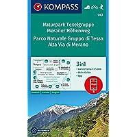 Naturpark Texelgruppe, Meraner Höhenweg, Parco Naturale Gruppo di Tessa, Alta Via di Merano: 3in1 Wanderkarte 1:25000 mit Aktiv Guide inklusive Karte ... Skitouren. (KOMPASS-Wanderkarten, Band 43)