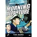 Morning Departure aka: Operation Disaster