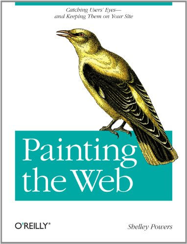 Painting the Web: Catching the User's Eyes - and Keeping Them on Your Site