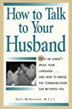 How to Talk to Your Husband/How to Talk to Your Wife