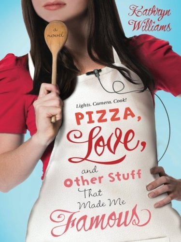Pizza Famous (Pizza, Love, and Other Stuff That Made Me Famous: A Novel (Christy Ottaviano Books))