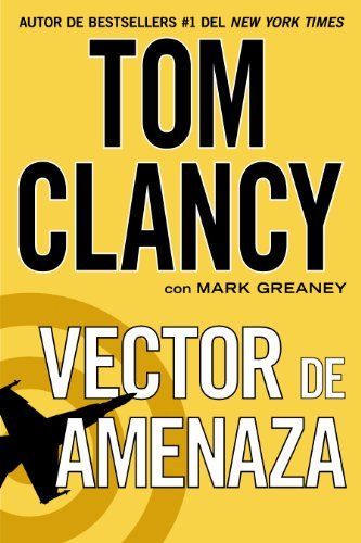 Descargar Libro Vector De Amenaza Tom Clancy