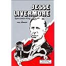 Jesse Livermore: Speculator King