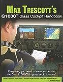 Max Trescott's G1000 Glass Cockpit Handbook, Max Trescott, 0977703002
