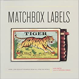 Matchbox Labels: Over 2, 000 Elegant Examples from All Over ...