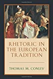 Rhetoric in the European Tradition