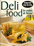 img - for Deli Food to Make at Home (