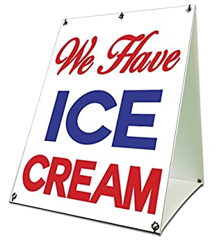 """We Have Ice Cream Sidewalk A Frame 18""""x24"""" Outdoor Vinyl Retail Sign Consession"""