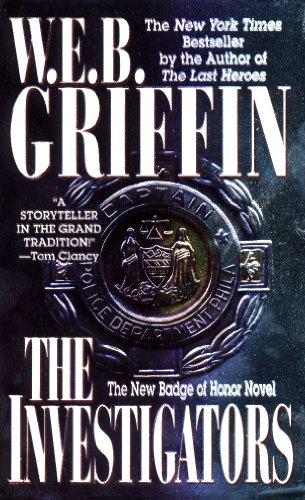 The Investigators by W. E. B. Griffin