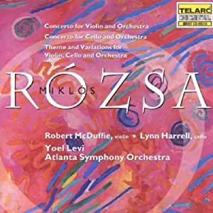 Rozsa : Violin Concerto, Op. 24; Cello Concerto, Op. 32; Theme and Variations for Violin, Cello, and Orchestra, Op. 29a