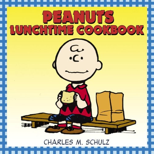 Peanuts Lunchtime Cookbook pdf epub