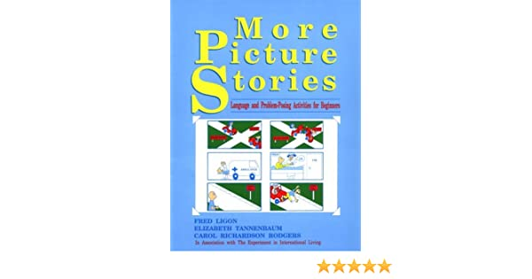 More Picture Stories: Language and Problem-Posing Activities for ...