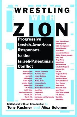 Wrestling Zion Progressive Jewish American Israeli Palestinian product image