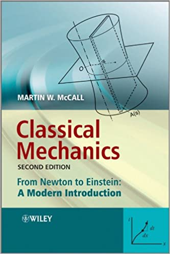 Classical Mechanics: From Newton to Einstein: A Modern Introduction