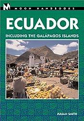 Moon Handbooks Ecuador (Moon Ecuador & the Galapagos Islands)