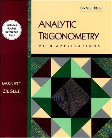 Analytical Trigonometry With Applications (Mathematics)