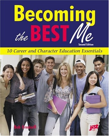 Becoming the Best Me: 10 Career and Character Education Essentials
