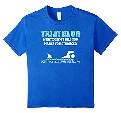 Triathlon - Funny Sharks Will Kill You T-Shirt