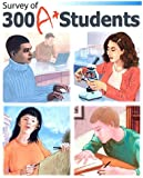Survey of 300 A+ Students : A+ Students Describe, Green, Kenneth, 097238880X