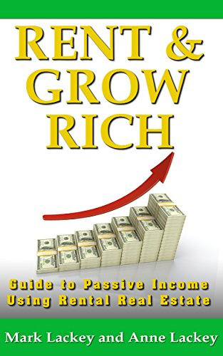 Amazon rent grow rich guide to passive income using rental rent grow rich guide to passive income using rental real estate by lackey fandeluxe Gallery
