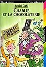 Charlie et la Chocolaterie par Dahl