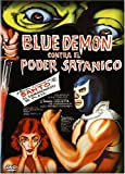 Blue Demon Contra El Poder Satanico