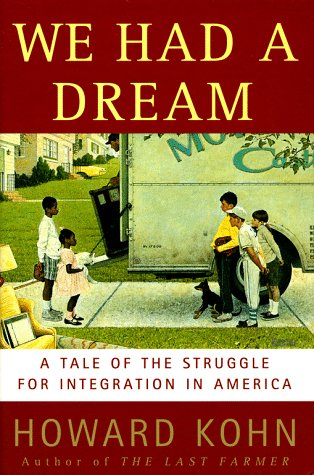We Had a Dream: A Tale of the Struggle for Integration in America