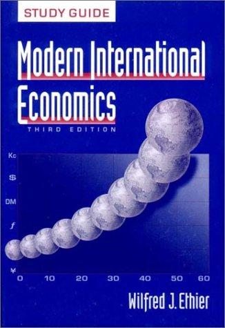 Modern International Economics: Study Guide