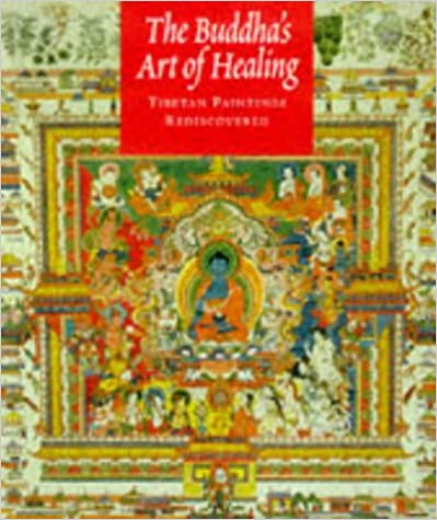 Book The Buddha's Art of Healing: Tibetan Paintings Rediscovered