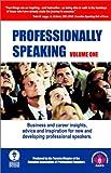Professionally Speaking, Vol. 1