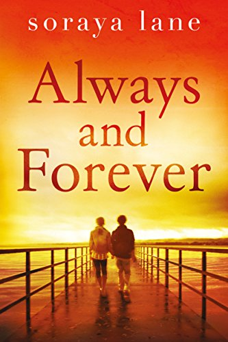 Always and Forever by Soraya Lane