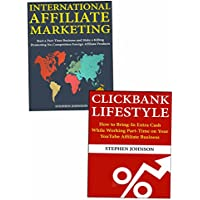 Affiliate Marketing for Newbies: Making Money Promoting Other People's Products Through Clickbank Marketing & International Product Selling