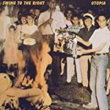 Swing to the Right by Utopia (2006-03-20)