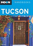 Moon Tucson (Moon Handbooks)