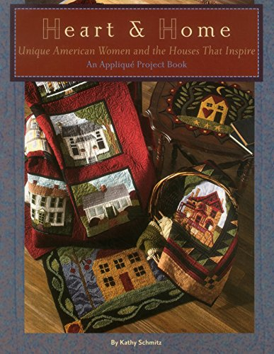 Heart & Home: Unique American Women and the Houses That Inspire
