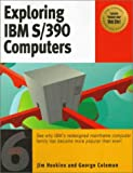 Exploring IBM S/390, George Coleman and Jim Hoskins, 1885068301