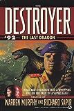 The Last Dragon, Warren Murphy and Richard Sapir, 0451175581