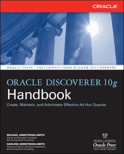 Oracle Discoverer 10g Handbook (Oracle (McGraw-Hill)) by McGraw-Hill Education