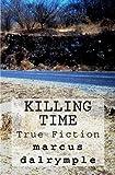Killing Time, Marcus Dalrymple, 1477428534