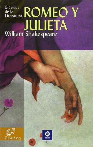 Download By William Shakespeare Romeo y Julieta (Clasicos de la literatura series) (Tra) [Paperback] ebook